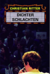 Dichter schlachten | Roman | UNSICHTBAR 2012