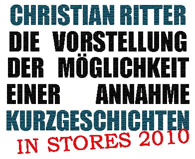 Christian Ritter: Die Vorstellung der Möglichkeit einer Annahme