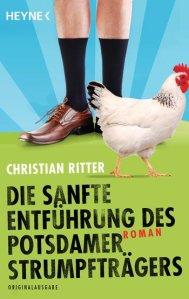 Christian Ritter Die sanfte Entführung des Potsdamer Strumpfträgers
